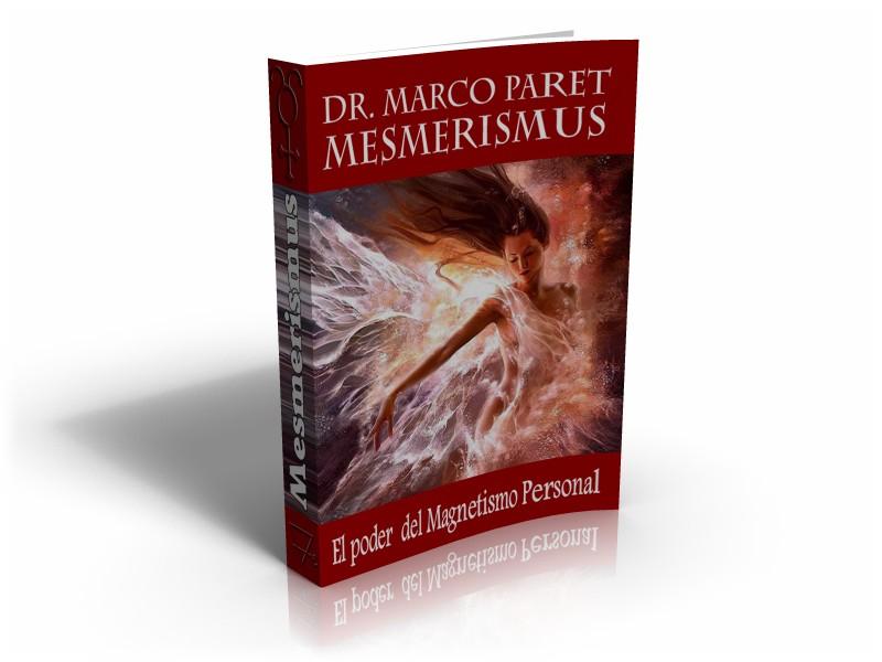 MESMERISMUS®: el nivel superior del Magnetismo Personal.