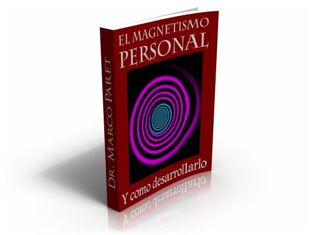 El Magnetismo Personal y como desarrollarlo